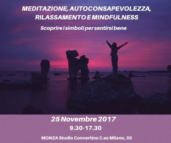 MEDITAZIONE, AUTOCONSAPEVOLEZZA, RILASSAMENTO E MINDFULNESS def